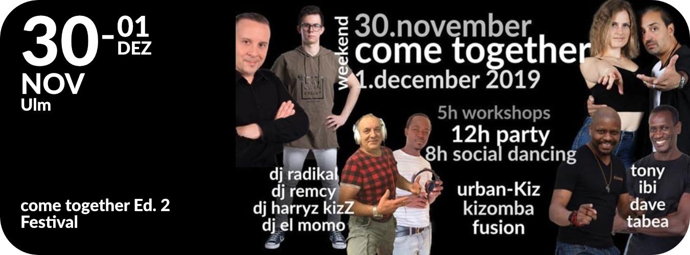 Come Together Kiz Weekend in Neu-Ulm vom 30.11. bis 1.12.19